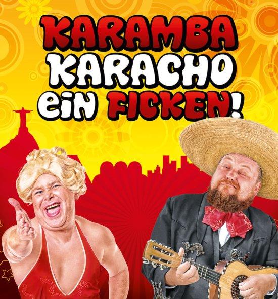 Bronko & Rosi FICKEN - Karamba, Karacho, ein FICKEN (Download)