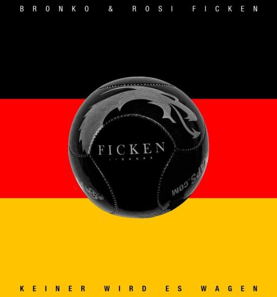 Bronko & Rosi FICKEN - Keiner wird es wagen (Download)