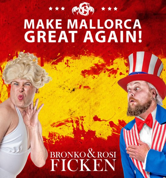 Bronko & Rosi FICKEN - Make Mallorca great again! (Download)
