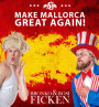 Make Mallorca great again! - Bronko & Rosi FICKEN