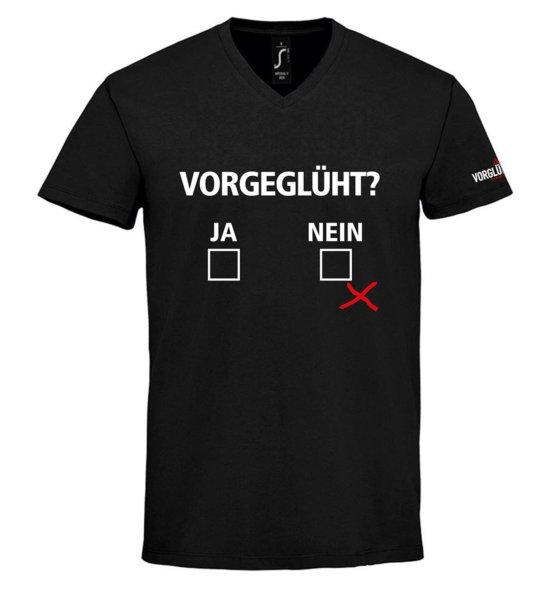 """VORGLÜHEN Shirt """"Vorgeglüht?"""""""